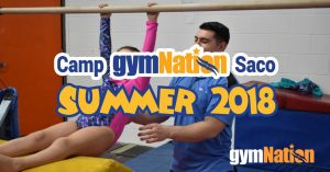 Saco Camp GymNation Summer 2018 @ gymNation Saco | Saco | Maine | United States